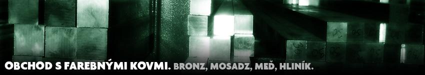 Obchod s farebnými kovmi. Bronz, mosadz, meď, hliník.